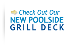 Check out our new poolside grill deck